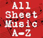 All Sheet Music A-Z